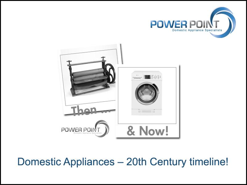 Domestic Appliances – 20th Century timeline!