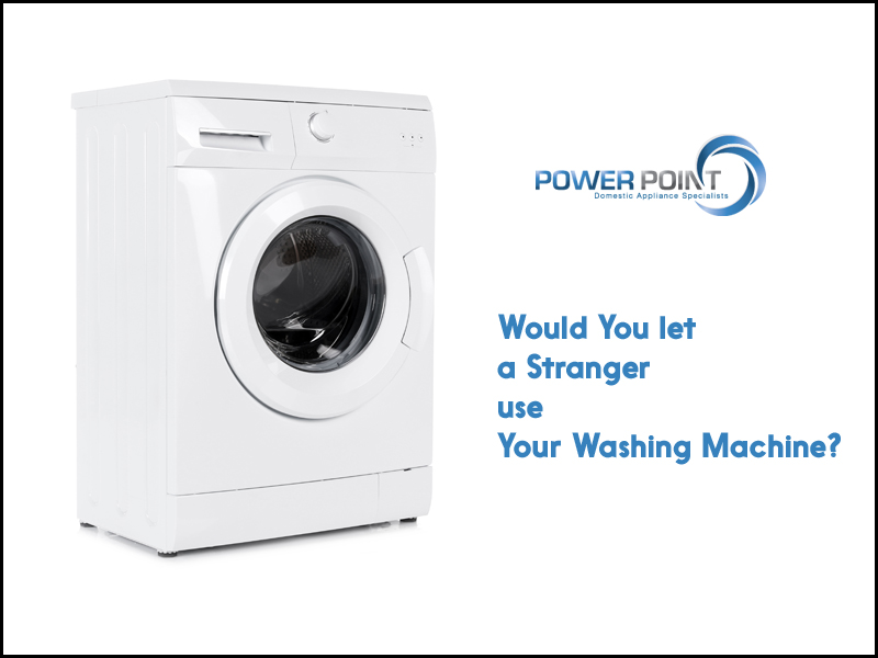Would You let a Stranger use Your Washing Machine?