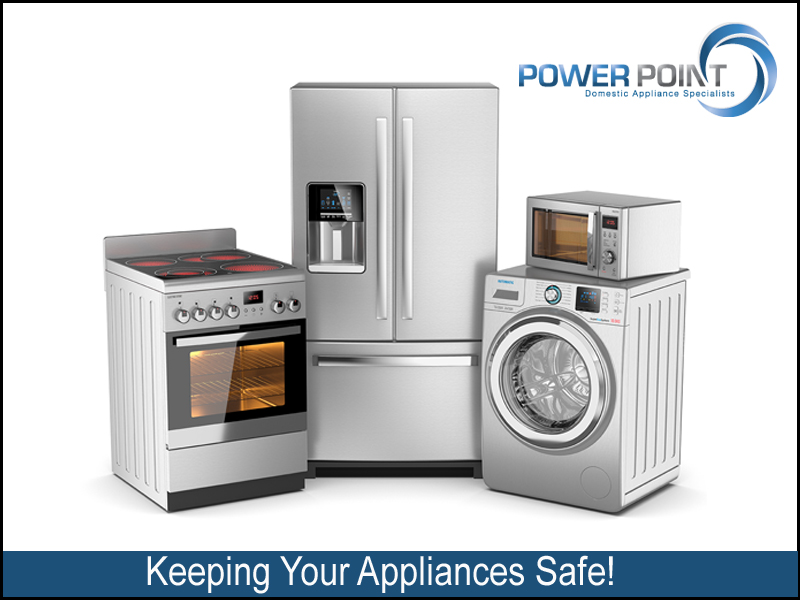 Keeping Your Appliances Safe!