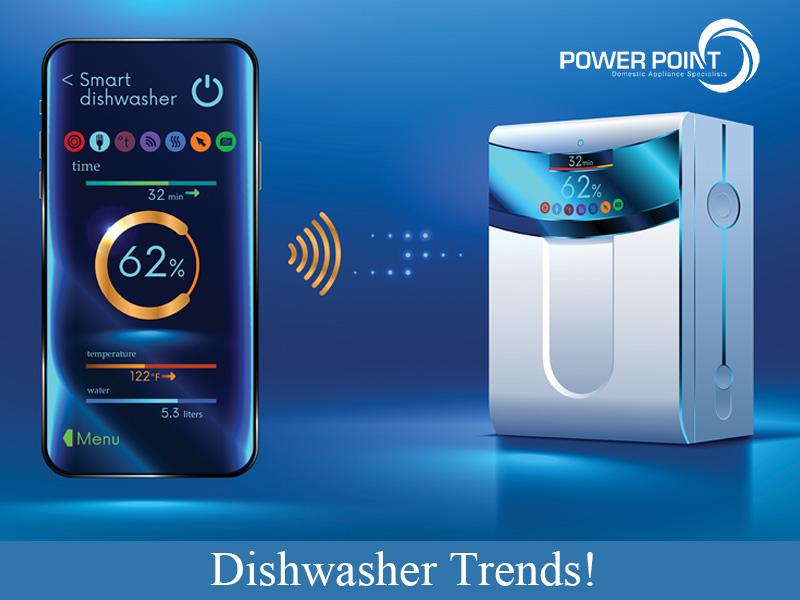 Dishwasher Trends!