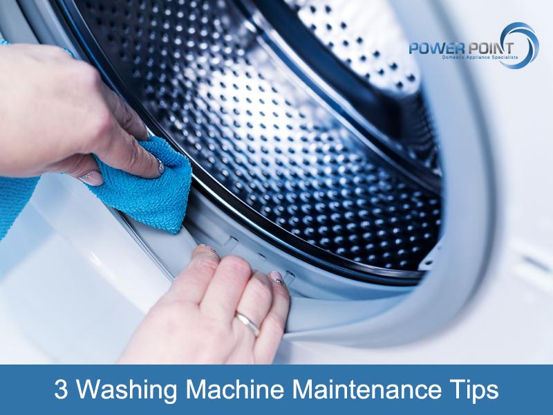3 Washing Machine Maintenance Tips
