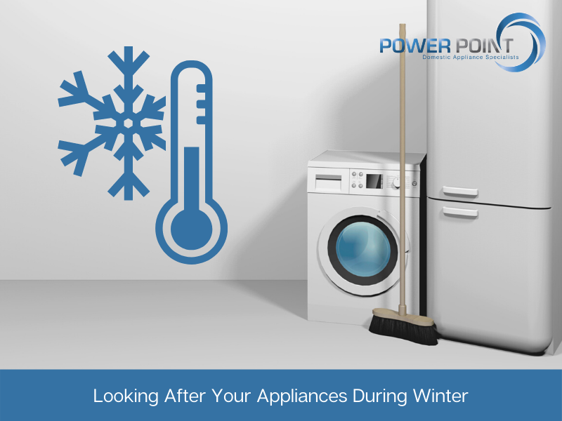 Power Point November BLog HEader - looking after appliances during winter
